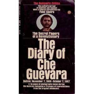 Diary of Che Guevara: Bolivia: The Secret Papers of a Revolutionary