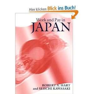 Work and Pay in Japan  Robert A. Hart, Seiichi Kawasaki