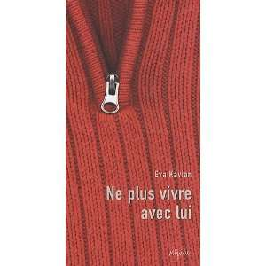 Ne plus vivre avec lui  Eva Kavian Englische Bücher