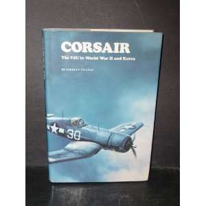 Corsair The F4U in World War Two (9780850594270) Barrett