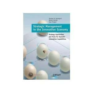 Strategic Management in the Innovation Economy Strategic