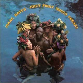 Information on Isaac Hayes   Juicy Fruit (Disco Freak) – Product