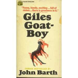 Goat Boy; The End of the Road; Lost in the Funhouse John Barth Books