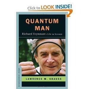 Quantum ManRichard Feynmans Life in Science (Great