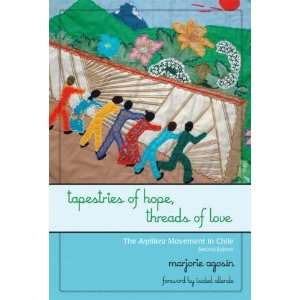 Tapestries of Hope, Threads of Love The Arpillera