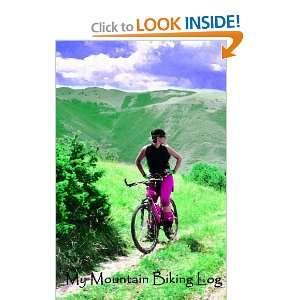 My Mountain Biking Log Record Favorite Biking Trips & Trails In Your