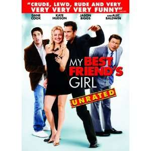 My Best Friends Girl (Unrated) Kate Hudson, Dane Cook