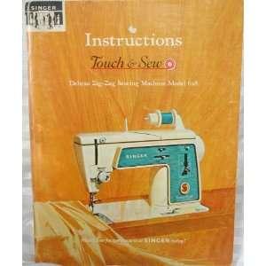Touch & Sew Special Zig Zag Sewing Machine Model 626 Singer Books