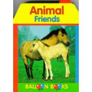 Animal Friends Bb (House Shaped Cube Books) (9789037424072) Books