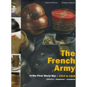 com French Army Volume 2 In he Firs World War   1914 1918 Uniforms