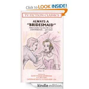 Always a Bridesmaid (TV FICTION CLASSICS): Sandy Thomas: