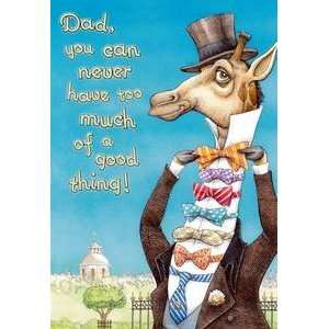 Fathers Day Greeting Card Can Never Have Too Much