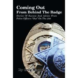 Coming Out From Behind The Badge: Stories Of Success And
