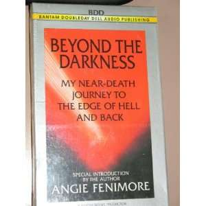 Beyond the Darkness (9780553473711): Angie Fenimore: Books