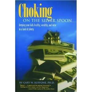 Choking on the Silver Spoon: Keeping Your Kids Healthy