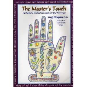 The Masters Touch: On Being a Sacred Teacher for the New Age