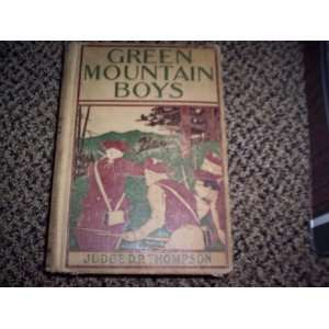 The Green Mountain Boys  A Historical Tale of the Early
