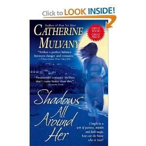 com Shadows All Around Her (9781416540816) Catherine Mulvany Books