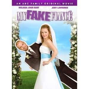 My Fake Fiance: Melissa Joan Hart, Joseph Lawrence, Nicole