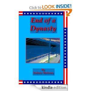 End of a Dynasty Andrew Maloney  Kindle Store