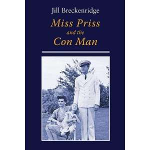 Miss Priss and the Con Man (9781935666295) Jill