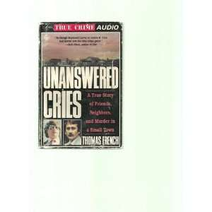 Unanswered Cries (9781559271349): Thomas French: Books