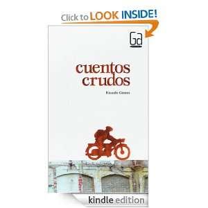 Cuentos crudos (eBook ePub) (Spanish Edition) Ricardo Gómez Gil