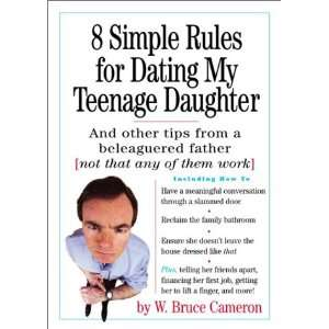 Seven simple rules for dating my teenage daughter
