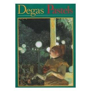 Degas Pastels, Oil Sketches, Drawings (9780896595309