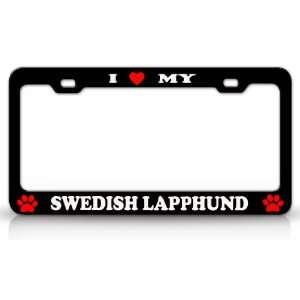LOVE MY SWEDISH LAPPHUND Dog Pet Animal High Quality STEEL /METAL Auto