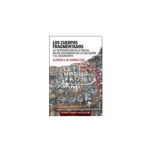 CUERPOS FRAGMENTADOS, LOS (9789501245509): CARBALLEDA