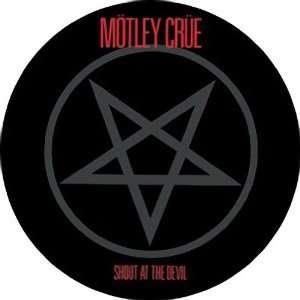MOTLEY CRUE SHOUT AT THE DEVIL BUTTON