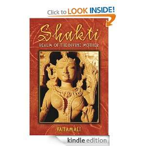 Shakti Realm of the Divine Mother Vanamali  Kindle Store