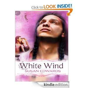 White Wind Book Four of Susan Edwards White Series Susan Edwards
