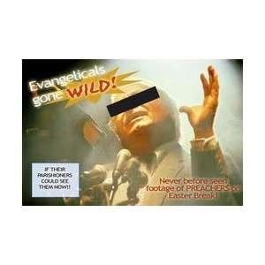 Evangelicals Gone Wild 28x42 Giclee on Canvas