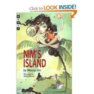 Nims Island (9780375811234) Wendy Orr, Kerry Millard
