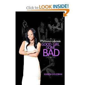 Metamorphosis Good Girl Gone Bad (Volume 1) (9780615660592