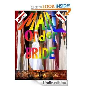 Mail Order Bride: JOEY MATTHEW:  Kindle Store
