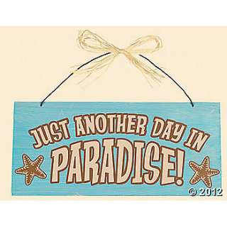 "Just Another Day in Paradise"" Sign, Wall Decor, Home Decor"