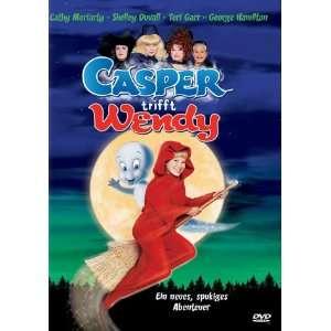 Casper trifft Wendy  Shelley Duvall, Teri Garr, George