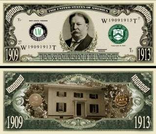 27TH PRESIDENT WILLIAM HOWARD TAFT BILL (500 Bills)