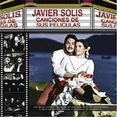 Canciones de Sus Peliculas by Javier Solis CD, Jul 2001, Sony Music