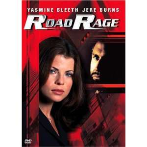 Road Rage: Yasmine Bleeth, Jere Burns, Alana Austin