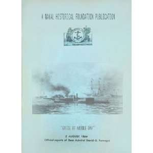 Reports of Rear Admiral David G. Farragut David G. Farragut Books