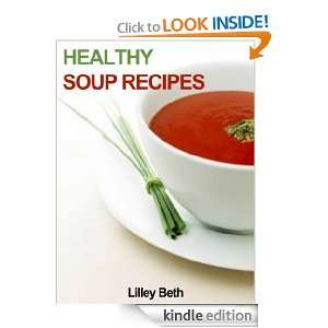 Healthy Soup Recipes 40 Delicious Tasting Home made Recipes Lilley