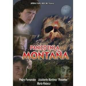 Panico en La Montana Pedro Fernandez, Maria Rebeca